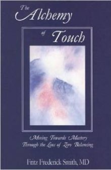 Buch Alchemy of Touch, Fritz F. Smith